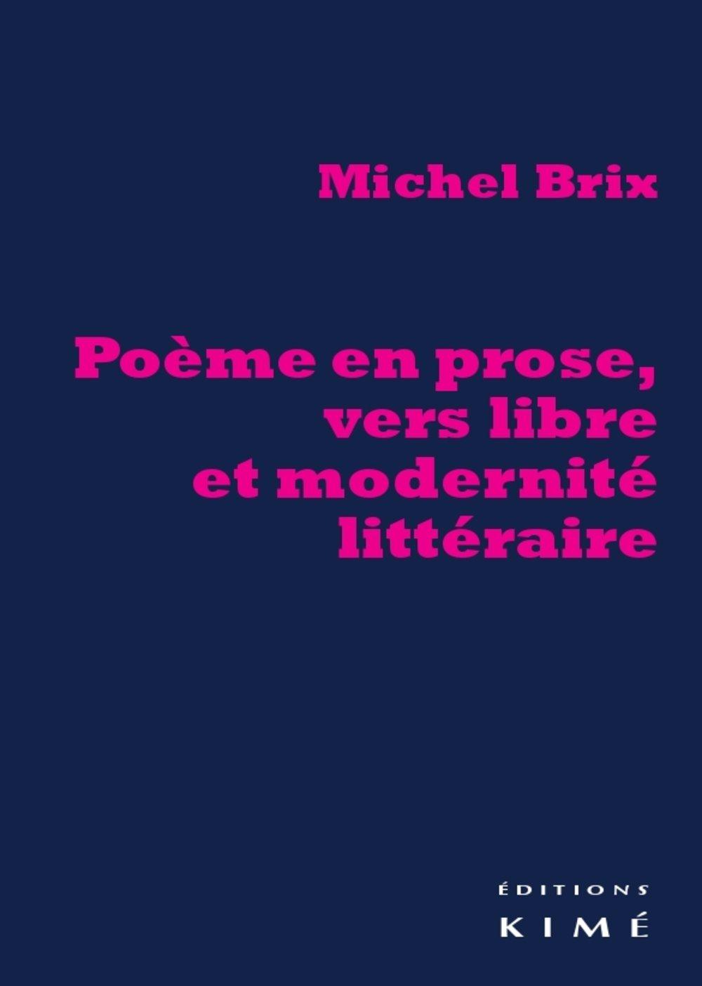 Poème En Prose Vers Libre Et Modernité Littéraire Michel