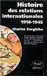 Histoire des relations internationales, tome 2 : 1918-1945, De la paix de Versailles à la Grande-Alliance contre Hitler par Zorgbibe