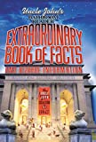 Uncle John's Bathroom Reader Extraordinary Book of Facts and Bizarre Information (Bathroom Readers)