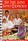 The Fat Free Living Family Cookbook with Roll Yourself Thin in 12 Minutes, Jyl Steinback, 0963687697