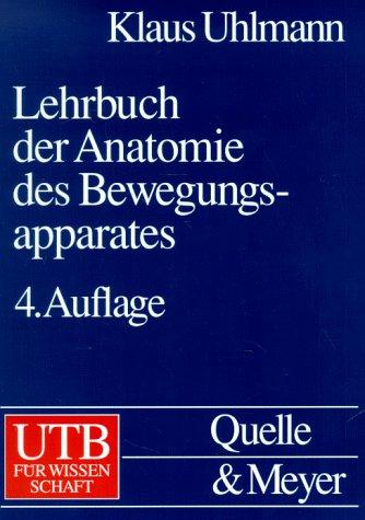 Lehrbuch der Anatomie des Bewegungsapparates.