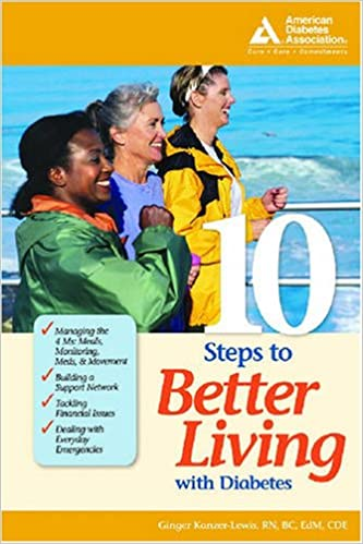 10 Steps to Better Living with Diabetes  Ginger Kanzer-Lewis   9781580402590  Amazon.com  Books ee669d5b49a