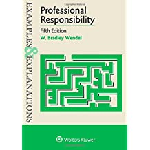 Examples & Explanations: Professional Responsibility