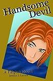 Handsome Devil: A Filipino Novel (Tagalog Edition)