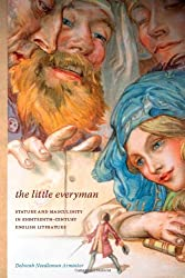 The Little Everyman: Stature and Masculinity in Eighteenth-Century English Literature (Literary Conjugations)