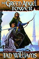 To Green Angel Tower by Tad Williams epic fantasy book reviews