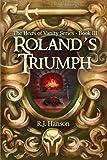Roland's Triumph (Heirs of Vanity)