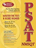 img - for PSAT/NMSQT(REA) The Best Coaching and Study Course for the PSAT (SAT PSAT ACT (College Admission) Prep) book / textbook / text book