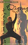 18 Buddha Hands QiGong, Larry Johnson, 0924071028