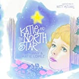 img - for Katie and the North Star book / textbook / text book