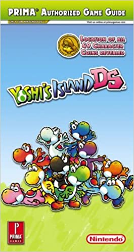 Yoshis island ds prima official game guide prima games yoshis island ds prima official game guide prima games 9780761555766 amazon books sciox Image collections