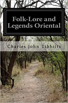 Book Folk-Lore and Legends Oriental