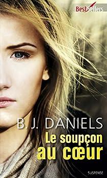 Beartooth Mountain, tome 2 : Le soupçon au coeur par Daniels