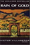 Rain of Gold, Víctor E. Villaseñor, 038531177X