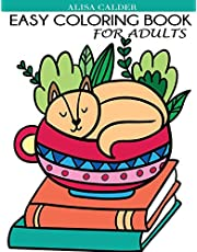 Easy Coloring Book for Adults: Beautiful Simple Designs for Seniors and Beginners