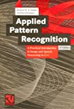 Applied Pattern Recognition, Paulus, Dietrich W. R. and Hornegger, Joachim, 3528155582