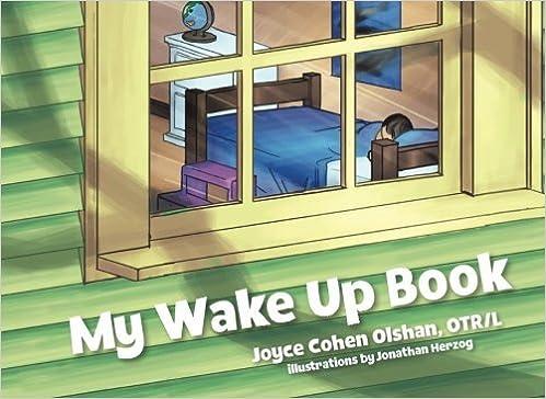 My Wake Up Book by Joyce Cohen Olshan OTR/L (2016-04-26)