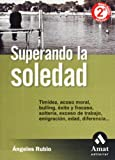 Superando la Soledad, Ángeles Rubio and Maria Angeles Rubio Gil, 8497350723