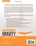 Overcoming Gravity: A Systematic Approach to
