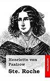 Ste. Roche, Henriette von Paalzow, 1482664348