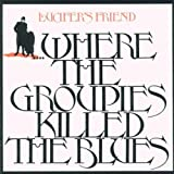 Where the Groupies Killed the Blues by Lucifer's Friend (1991-03-25)