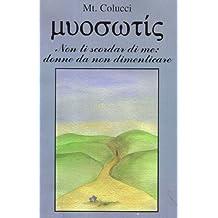 Myosotis - (non ti scordar di me) - Parte II (Italian Edition)