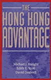 The Hong Kong Advantage, Michael Enright and Edith Scott, 0195903226