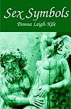 Sex Symbols, Donna Leigh-Kile, 1901250156