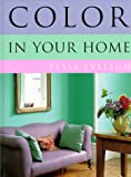 Color in Your Home, Tessa Evelegh, 0891349669