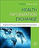 Health Information Exchange: Navigating and