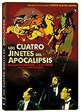Los cuatro jinetes del apocalipsis [DVD]