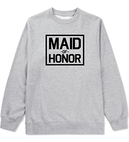 Maid Of Honor Wedding Crewneck Sweatshirt Small Grey by Kings Of NY