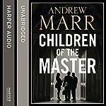 Children of the Master | Andrew Marr