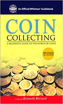 The Whitman Coin Guide to Coin Collecting