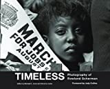 img - for Timeless: Photography of Rowland Scherman book / textbook / text book