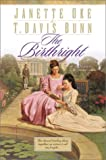 The Birthright, Janette Oke and T. Davis Bunn, 0764222317