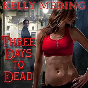 Three Days to Dead Audiobook