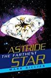 Astride the Farthest Star, Mark Gillies, 0595659101