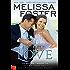 Story of Love (Josh & Riley's Wedding Novella): Love in Bloom: The Bradens