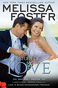 Story of Love (Josh & Riley's Wedding Novella): Love in Bloom: The Bradens
