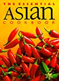 The Essential Asian Cookbook, Whitecap Books Staff and Paragon Staff, 1551107937