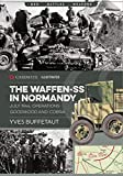 The Waffen-SS in Normandy. July 1944: Operations