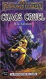 Les Royaumes Oubliés - La pentalogie du clerc, tome 5 : Chaos cruel par Salvatore