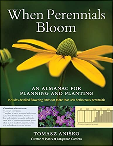 Download When Perennials Bloom: An Almanac for Planning and Planting PDF