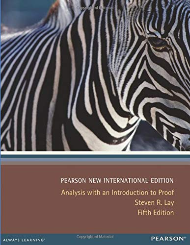 Read Online Analysis with an Introduction to Proof Pearson New International Edition pdf