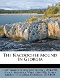 The Nacoochee Mound in Georgia, , 1247475573