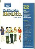 Decisions for Health, Holt, Rinehart and Winston Staff, 0030668646