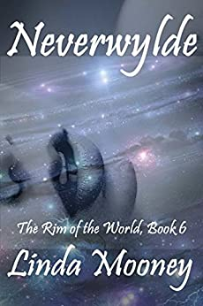 Neverwylde (The Rim of the World Book 6) by [Mooney, Linda]