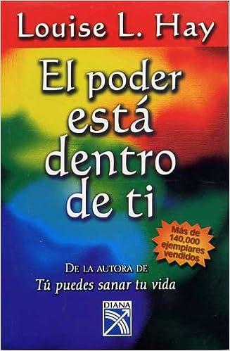 EL PODER ESTA DENTRO DE TI- 13 LIBROS PARA APRENDER A AMARTE INCONDICIONALMENTE