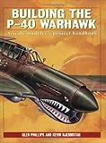Building the P-40 Warhawk
